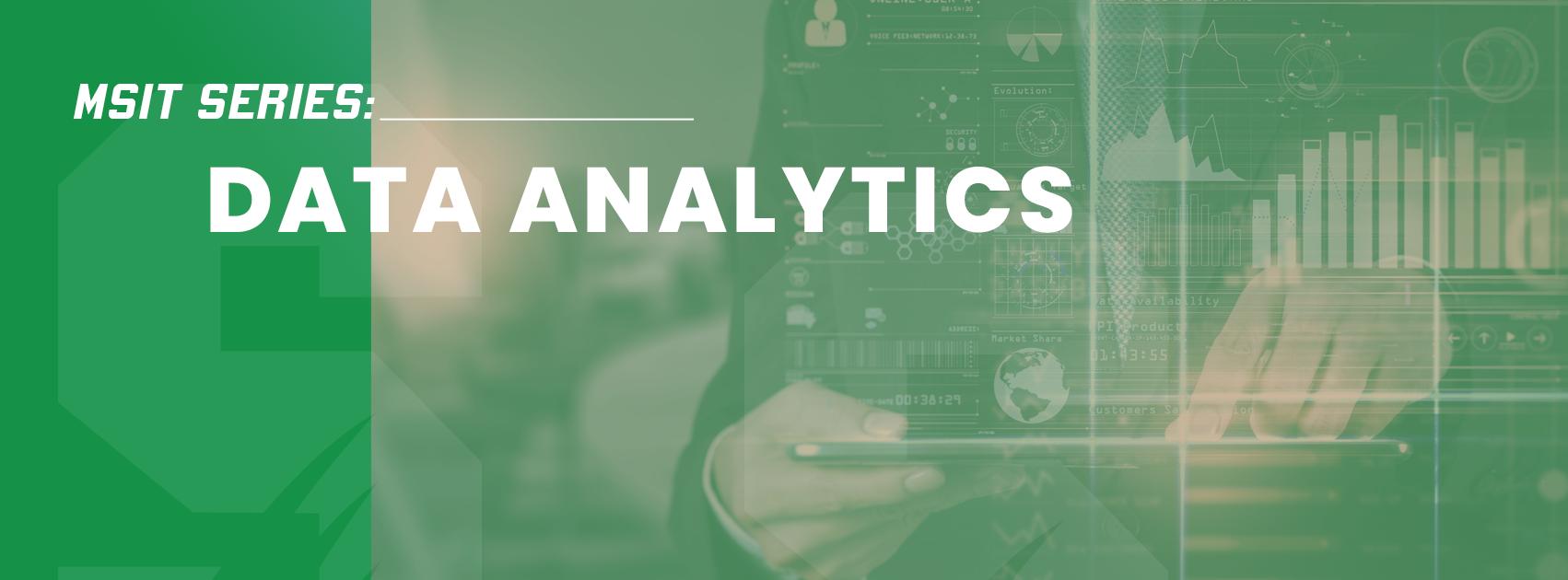 MSIT Series: Data Analytics